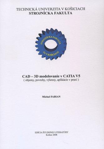 CAD - 3D modelovanie v CATIA V5