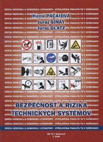 Bezpecnost a riziká technických systémov