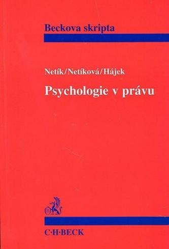 Psychologie v právu. Úvod do forenzní psychologie
