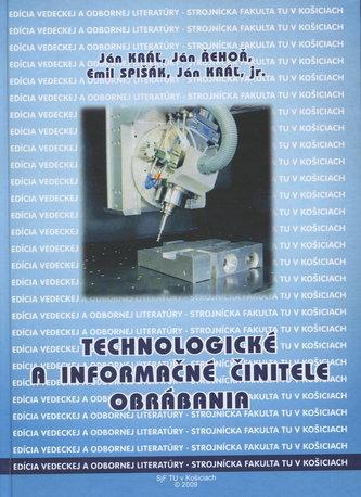 Technologické a informačné činitele obrábania