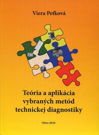Teória a aplikácia vybraných metód technickej diagnostiky
