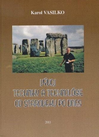 Vývoj techniky a technológie od stredoveku po dnes