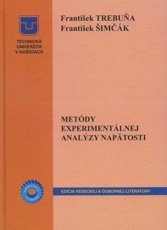 Metódy experimentálnej analýzy napätosti