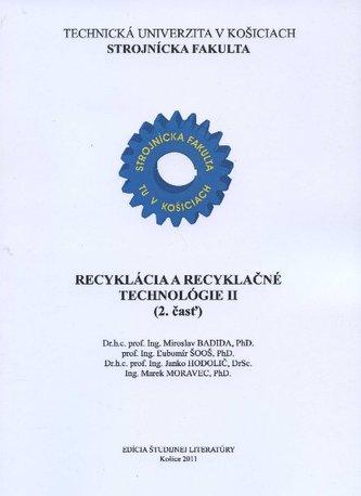 Recyklácia a recyklačné technológie II. (2.časť)