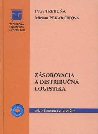 Zásobovacia a distribučná logistika