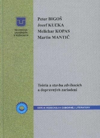 Teória a stavba zdvíhacích a dopravných zariadení