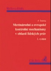 Mezinárodní a evropské kontrolní mechanismy v oblasti lidských práv 2.dopl.vydanie