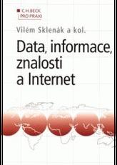 Data, informace, znalosti a Internet