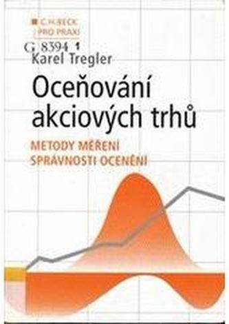 Oceňování akciových trhů - metody měření správnosti ocenění