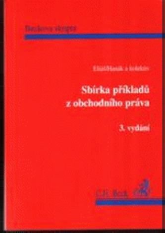 Sbírka příkladů z obchodního práva, 3. vyd.