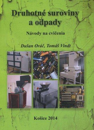 Druhotné suroviny a odpady