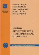 Využitie optických metód v experimentálnej mechanike 1