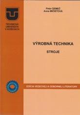 Výrobná technika - stroje