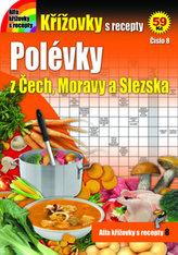 Křížovky s recepty 8 - Polévky z Čech, Moravy a Slezska