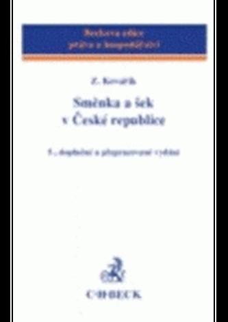 Směnka a šek v České republice 5.dopl.a prepr.vydanie