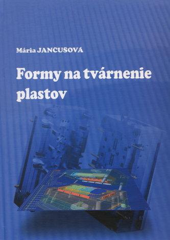 Formy na tvárnenie plastov