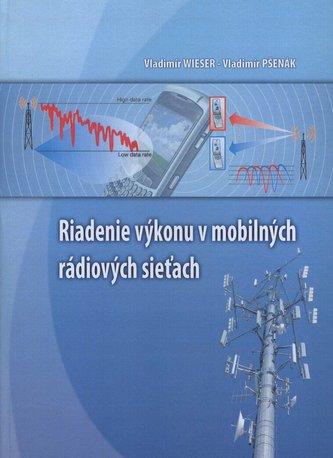 Riadenie výkonu v mobilných rádiových sieťach