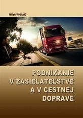 Podnikanie v zasielateľstve a v cestnej doprave