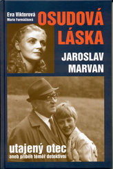 Osudová láska Jaroslav Marvan