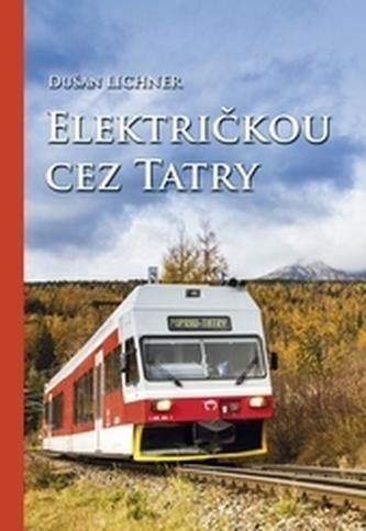 Električkou cez Tatry