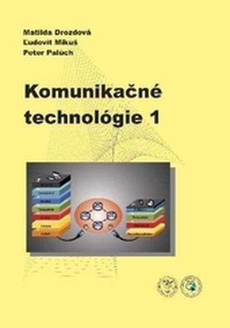 Komunikačné technológie 1
