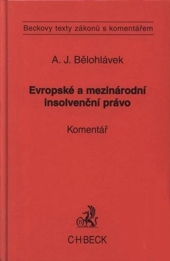 Evropské a mezinárodní insolvenční právo.Komentář