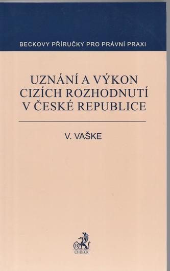 Uznání a výkon cizích rozhodnutí v ČR