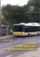 Obstarávanie dopravnej obslúžnosti hromadnou osobnou dopravou