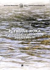 Plynutie roka v slovenskom jazykovom obraze sveta