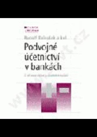 Podvojné účetnictví v bankách 2.vydanie