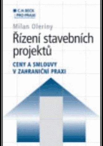 Řízení stavebních projektů - Ceny a smlouvy v zahraniční praxi