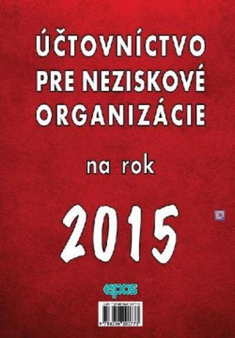 Účtovníctvo pre neziskové organizácie na rok 2015