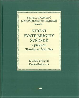 Vidění svaté Brigity Švédské v překladu Tomáše ze Štítného