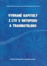 Vybrané kapitoly z LTV v ortopedii a traumatologii