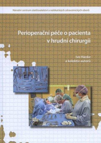 Perioperační péče o pacienta v hrudní chirurgii