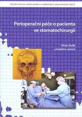 Perioperační péče o pacienta ve stomatochirurgii