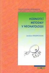 Hodnotící metodiky v neonatologii