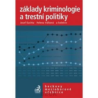 Základy kriminologie a trestní politiky 2. vydání