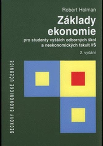 Základy ekonomie pro vyšší odborné školy a neekonomické fakulty 2.vydanie