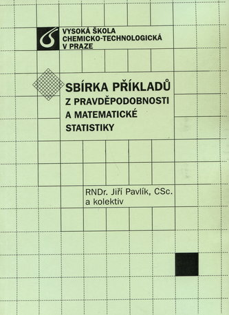 Sbírka příkladů z pravděpodnosti a matematické statistiky