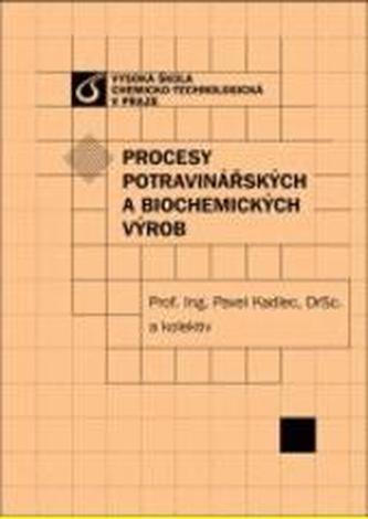 Procesy potravinářských a biochemických výrob