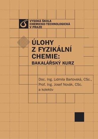 Úlohy z fyzikální chemie: Bakalářský kurz