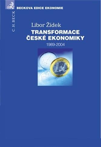 Transformace české ekonomiky, 1989 - 2004