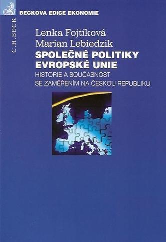 Společné politiky Evropské unie - Lenka Fojtíková