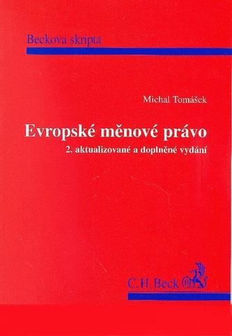 Evropské měnové právo, 2. vydání