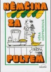 Němčina za pultem 2.přepracované vydání