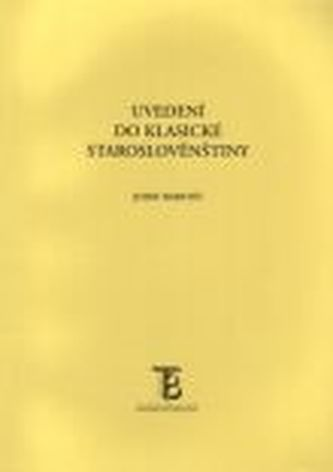 Uvedení do klasické staroslověnštiny