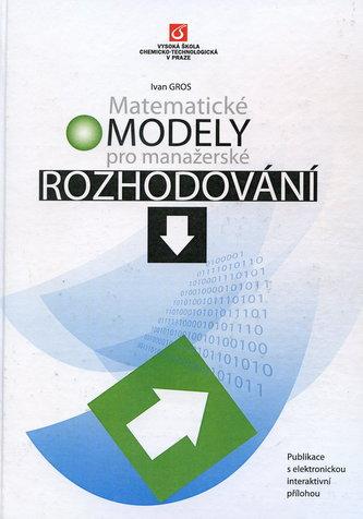 Matematické modely pro manažerské rozhodování