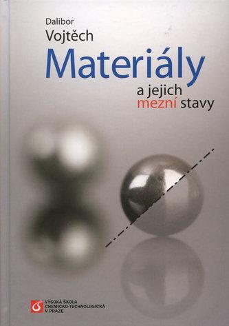 Materiály a jejich mezní stavy