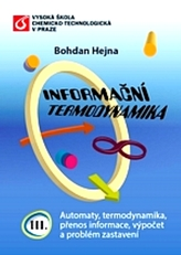 Informační termodynamika III.